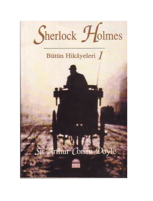 Arthur Conan Doyle - Sherlock Holmes - Butun Hikayeleri 1