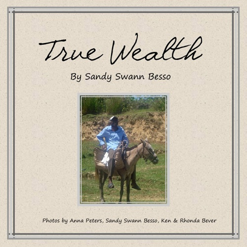 True Wealth - Sandy Swann Besso