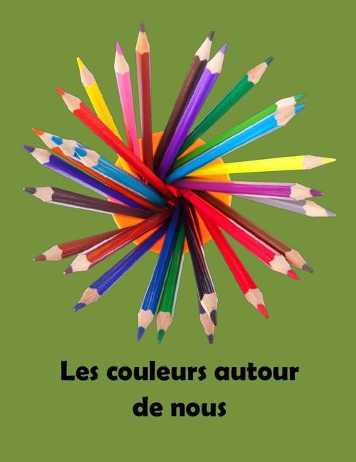 Les couleurs autour de nous