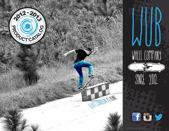 Wub Wheels Spirng 2013 Catalog