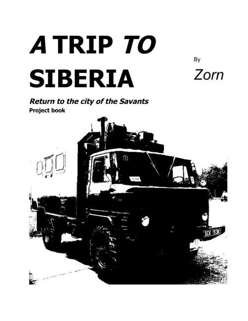 A TRIP TO SIBERIA