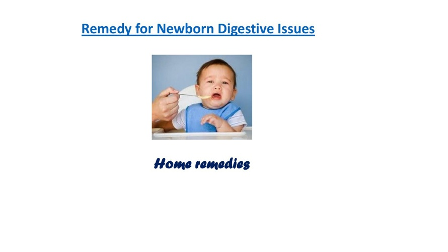 Remedy for Newborn Digestive Issues