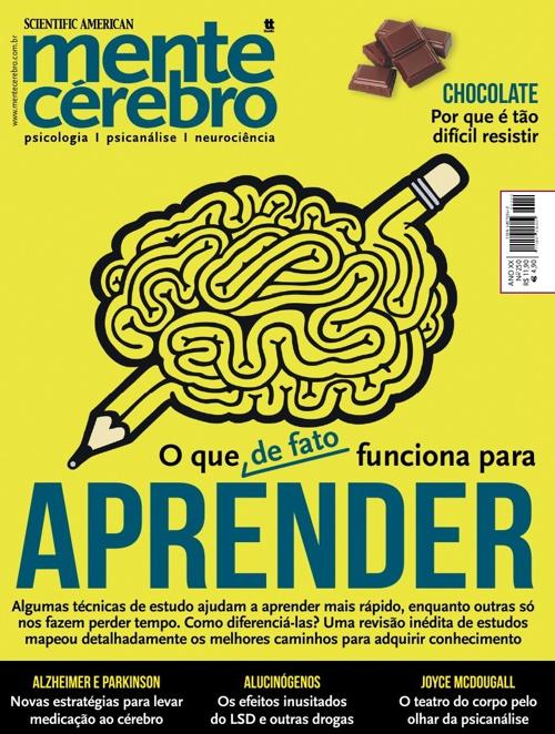 Mente & Cérebro - O que de fato funciona para APRENDER.