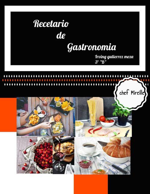 irving gutierrez meza recetario gastro