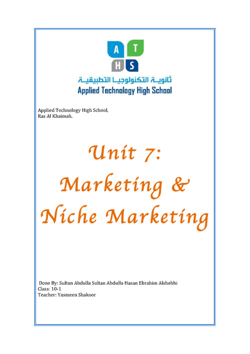 Unit 7: Marketing & Niche Marketing