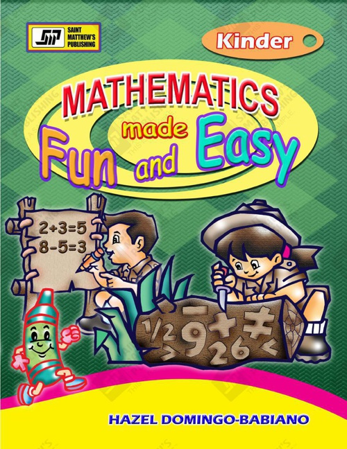 Mathematics Made Fun and Easy - Kinder