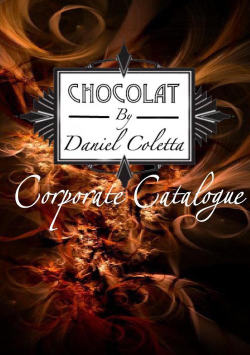 Chocolat By Daniel Coletta -Corporate Catalogue