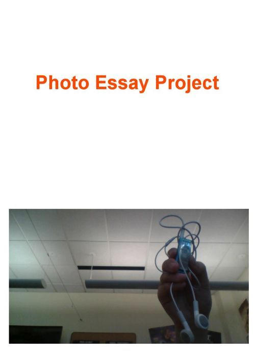 Photo Essay Project!