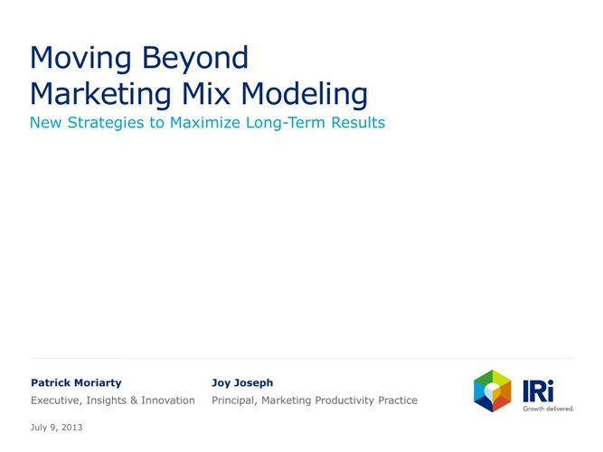 Moving Beyond Marketing Mix Modeling