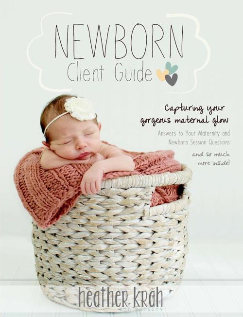 2015 Newborn Client Guide