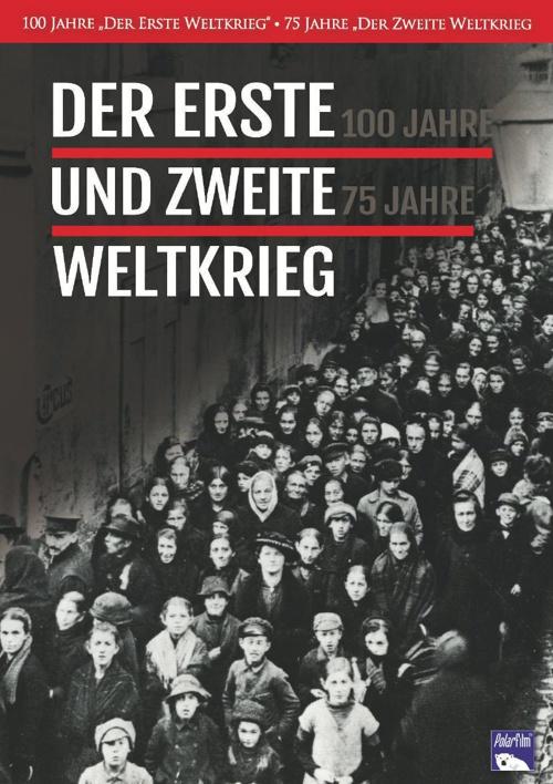 Der Erste und Zweite Weltkrieg