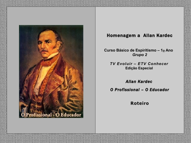 Kardec - O Educador - Roteiro