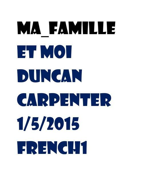 Ma  Famille et moi Duncan carpenter 1