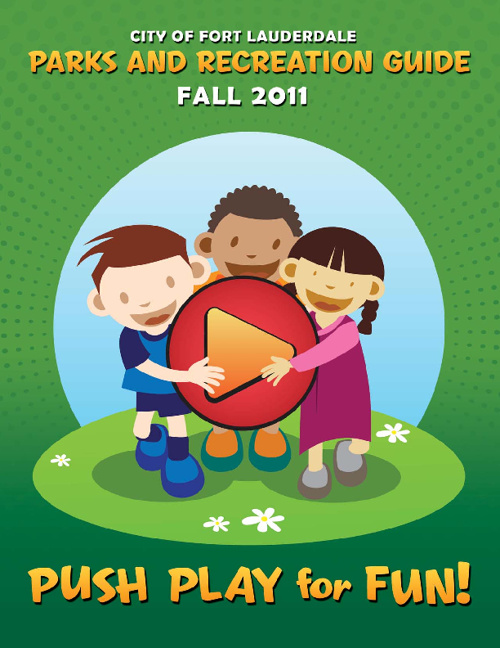City of Fort Lauderdale Parks & Recreation Guide Fall 2011