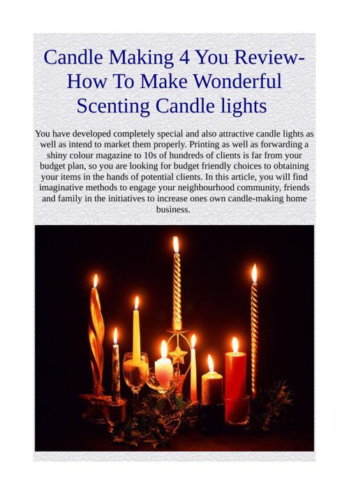 Candle Making 4 You Review-How To Make Wonderful Scenting Candle