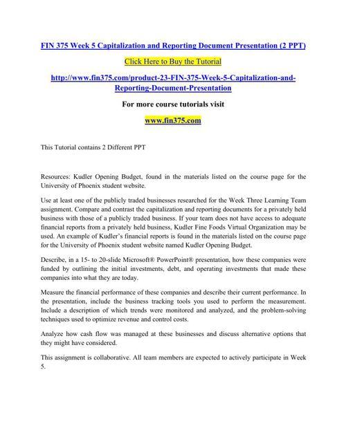 FIN 375 Week 5 Capitalization and Reporting Document Presentatio