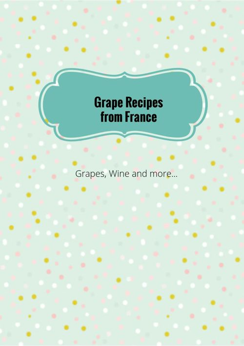 Grape Recipies France