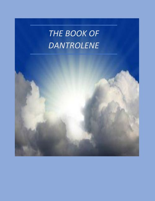 The Book of Dantrolene
