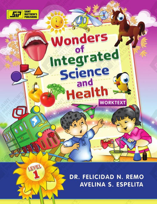 Wonders of Integrated Science and Health - Level 1