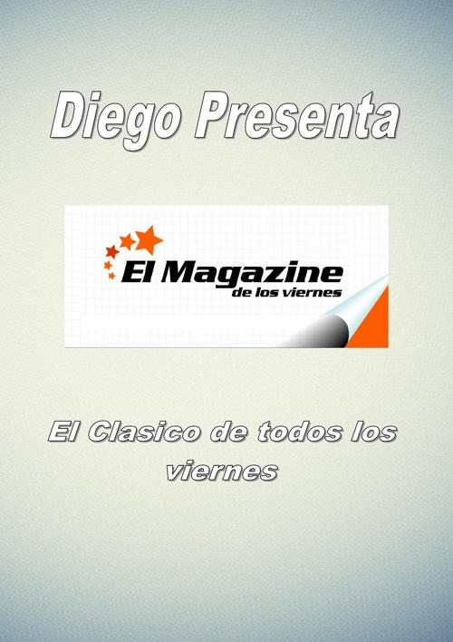 El Magazine de los Viernes Vol 7