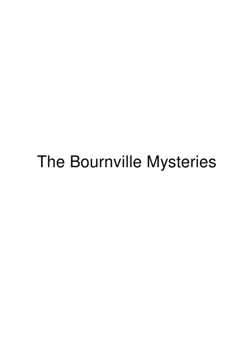Bournville Mysteries