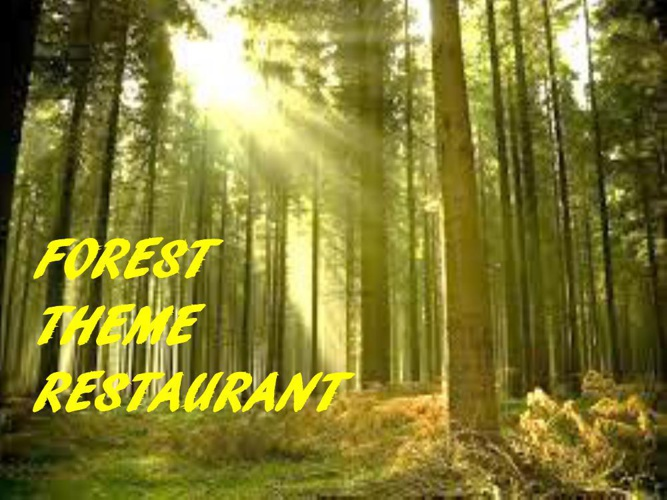 FOREST THEME RESTAURANT