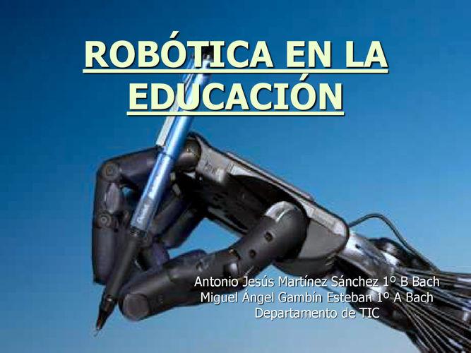 1 TIC -ROBÓTICA EN LA EDUCACIÓN