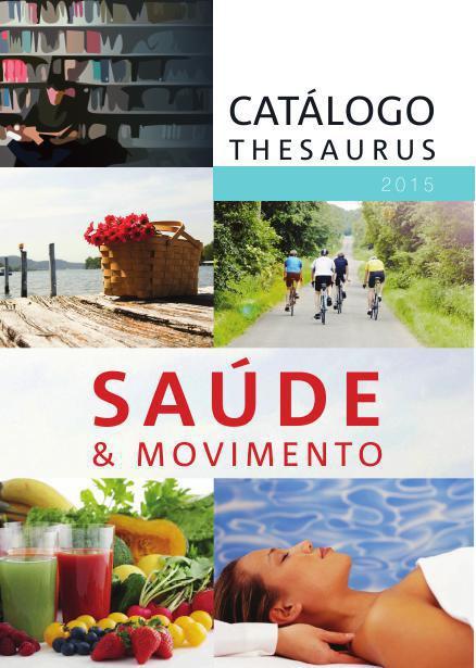 Catálogo Saúde e Movimente Thesaurus Editora 2015