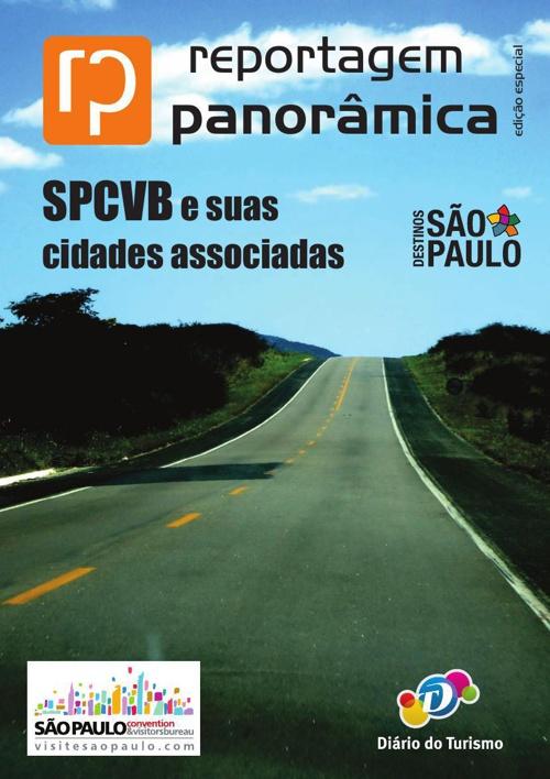 Reportagem Panorâmica - SPCVB e suas cidades associadas