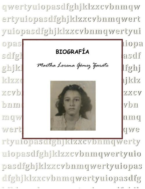 Biografia Martha Gomez