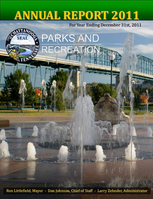 City of Chattanooga Parks and Recreation Annual Report 2011