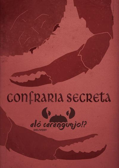 Confraria Secreta Alô, Caranguejo!?