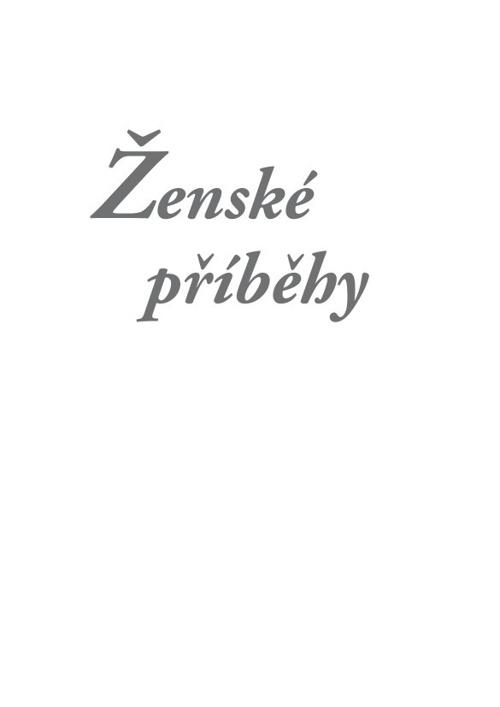 Ženské příběhy / L. Khousnoutdinova a kol.