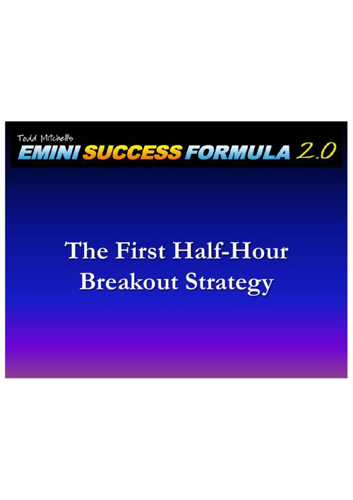 PDFThe 30-Minute Breakout Strategy
