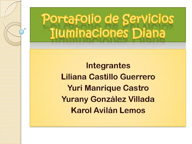 PORTAFOLIO DE SERVICIOS ILUMINACIONES DIANA