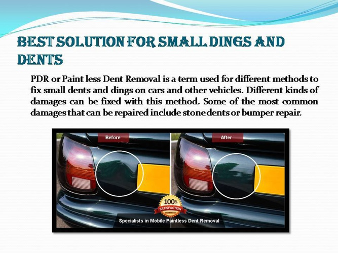 Best solution for Small Dings and Dents