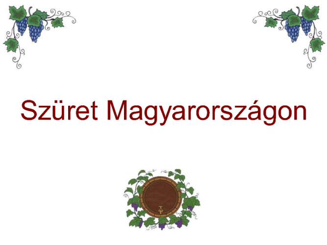Szüret Magyarországon