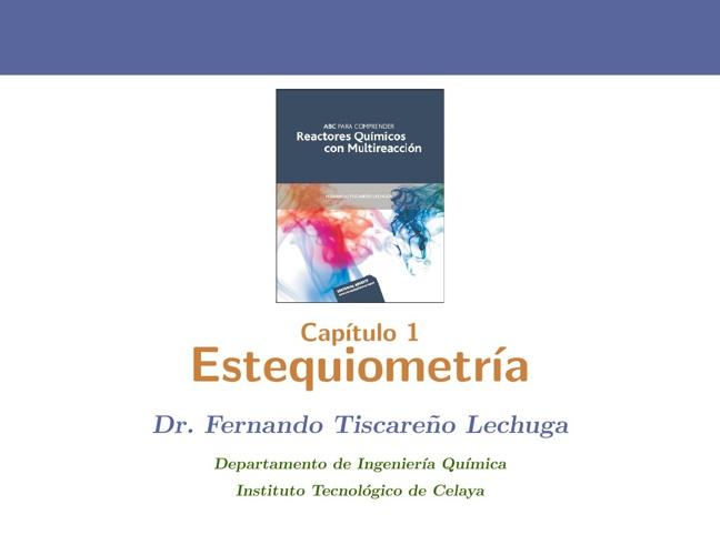 Estequiometría para una y multiple reacciones