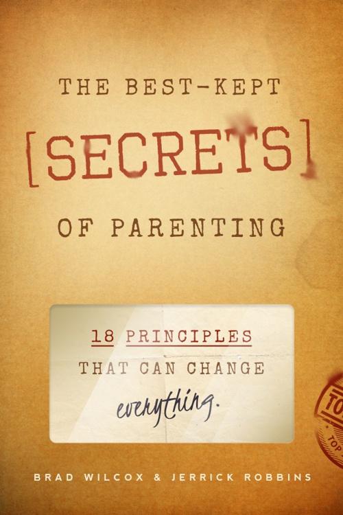 Best-Kept Secrets of Parenting
