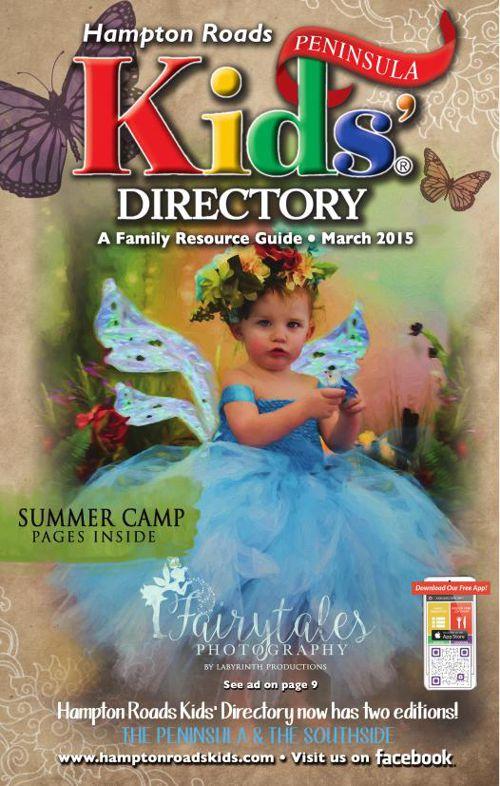 Hampton Roads Kids' Directory: March 2015 Peninsula Edition