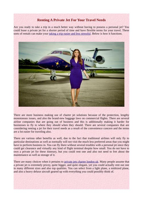 Renting A Private Jet For Your Travel Needs