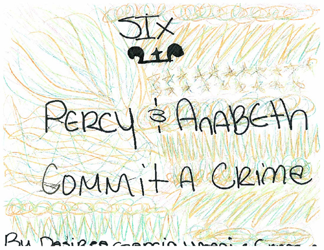 Chapter 6 Annabeth and Percy Commit a Crime