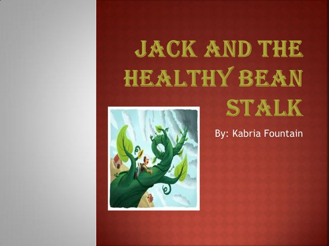 Jack and the healthy bean stalk kabria