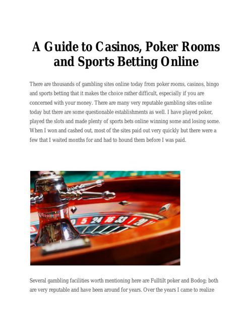 A Guide to Casinos, Poker Rooms and Sports Betting Online
