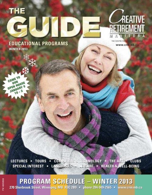 Creative Retirement Manitoba Winter 2013 Guide