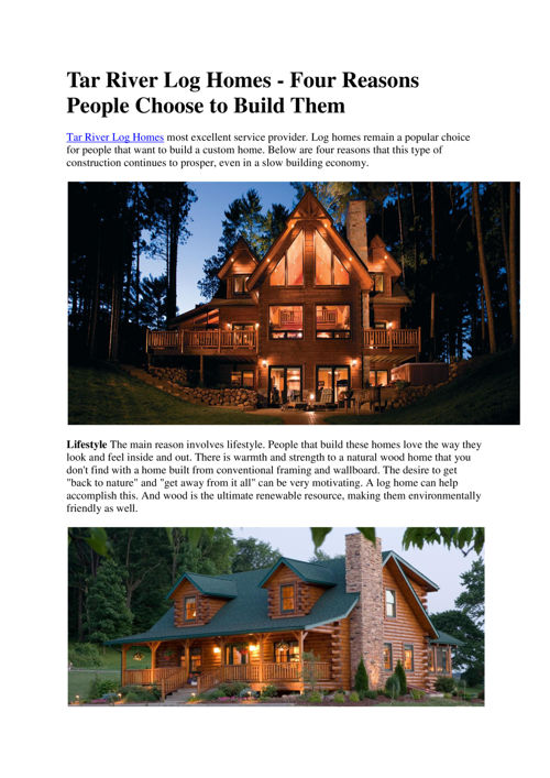 Tar River Log Homes - Four Reasons People Choose to Build Them
