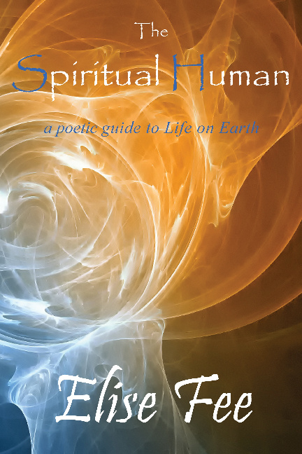 The Spiritual Human : Sampler : by Elise Fee
