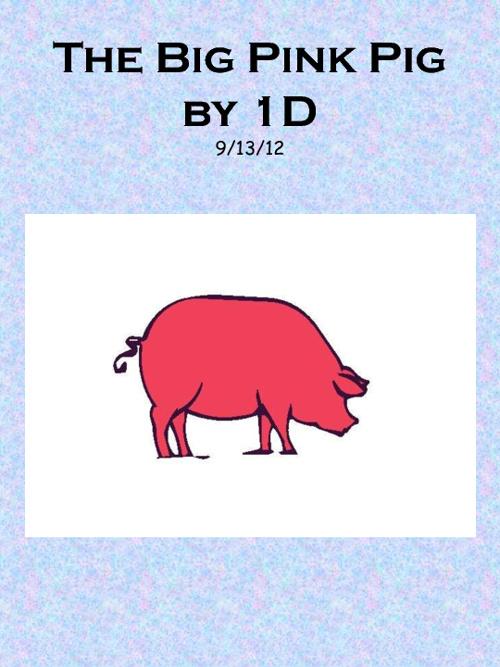 1D Big Pink Pig