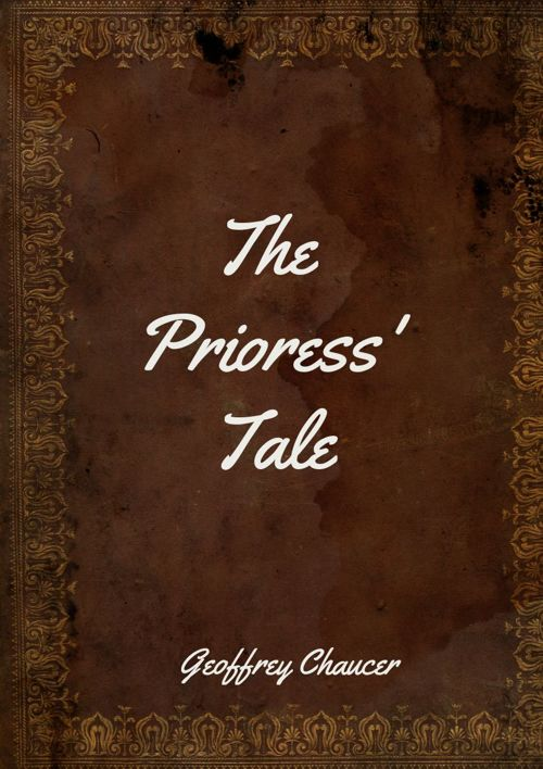 Cantebury Tales: The Prioress' Tale