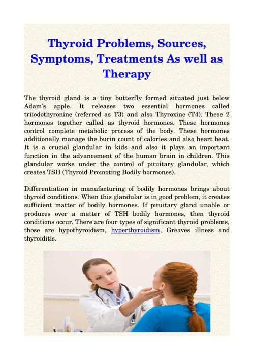 Thyroid Problems, Sources, Symptoms, Treatments As well as Thera